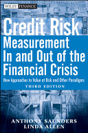 Credit Risk Management In and Out of the Financial Crisis