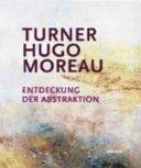 Turner, Hugo, Moreau