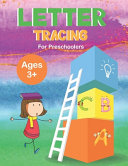Letter Tracing Book For Preschoolers Ages 3