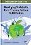 Developing Sustainable Food Systems  Policies  and Securities Book