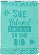She Believed She Could Artisan Journal Book