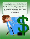 Money Saving Expert Tips On How to Save Money Fast    Ways to Save Money By Money Management  Frugal Living   Budgeting