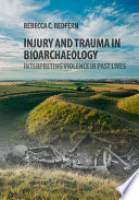 Injury and Trauma in Bioarchaeology Book