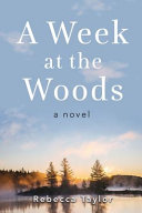 A Week at the Woods