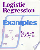 Logistic Regression Examples Using the SAS System