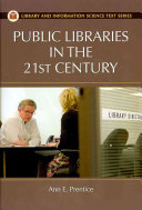 Public Libraries in the 21st Century