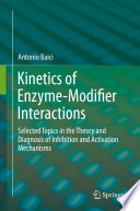 Kinetics of Enzyme Modifier Interactions