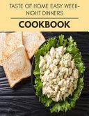 Taste Of Home Easy Weeknight Dinners Cookbook