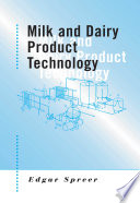 Milk and Dairy Product Technology