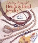 Making Beautiful Hemp and Bead Jewelry Book