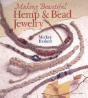 Making Beautiful Hemp and Bead Jewelry
