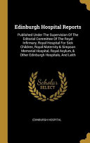 Edinburgh Hospital Reports