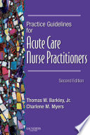 Practice Guidelines for Acute Care Nurse Practitioners   E Book Book