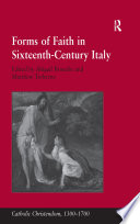 Forms of Faith in Sixteenth Century Italy