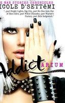 Addictarium (Original Novel) - Hardcover Edition ebook