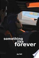Something Like Forever