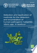 Selection and application of methods for the detection and enumeration of human pathogenic halophilic Vibrio spp  in seafood