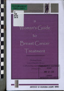 A Woman s Guide to Breast Cancer