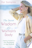 The Secret Wisdom Of A Woman S Body
