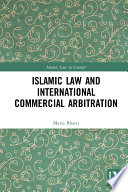 Islamic Law And International Commercial Arbitration Book