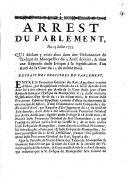 Arrest du Parlement, du 14 Juillet 1755, qui déclare y avoir abus dans un ordonnance de l'Evêque de Montpellier du 5 Avril dernier, & dans une réponse dudit Evêque à la signification d'un arrêt de la cour du 12 du même mois