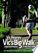 Vic S Big Walk
