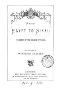 From Egypt to Sinai: the Exodus of the children of Israel. From the French