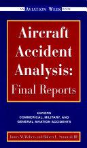 Aircraft Accident Analysis: Final Reports Pdf/ePub eBook