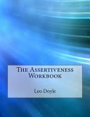 The Assertiveness Workbook Book PDF