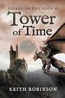 Tower of Time (Island of Fog, Book 12)