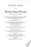 Country Homes, Or, Winning Solid Wealth