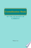 Crystallization-Study of the Humanity of Christ