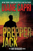 Prepper Jack  The Hunt for Jack Reacher Series