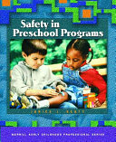 Safety in Preschool Programs Book PDF