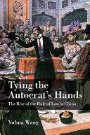 Tying the Autocrat's Hands