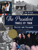 The President Travels by Train