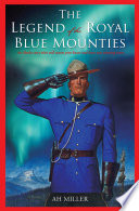 The Legend of the Royal Blue Mounties Book PDF