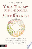 Yoga Therapy for Insomnia and Sleep Recovery Book