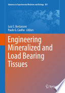 Engineering Mineralized and Load Bearing Tissues