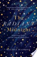 The Radiant Midnight