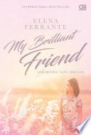 Sahabatku Yang Brilian (My Brilliant Friend) - L'Amica Geniale