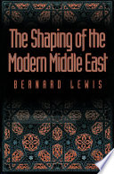 The Shaping of the Modern Middle East Book PDF