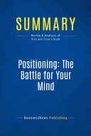 Summary: Positioning: The Battle for Your Mind