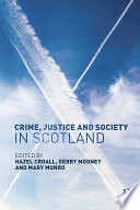 Crime Justice And Society In Scotland