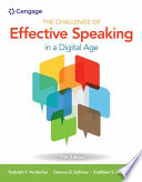 """The Challenge of Effective Speaking in a Digital Age"" by Rudolph F. Verderber, Kathleen S. Verderber, Deanna D. Sellnow"