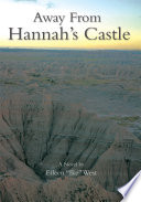 Away from Hannah s Castle