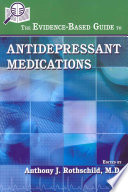 The Evidence Based Guide To Antidepressant Medications