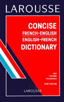 Larousse Concise French English  English French Dictionary