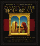 Dynasty of the Holy Grail