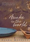 Awake in the World